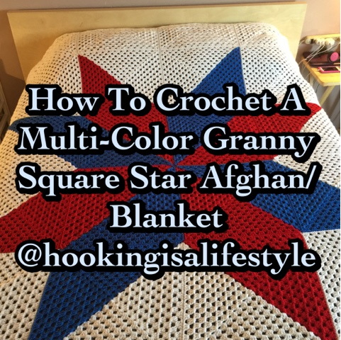 Crochet Multi Color Granny Square Star Afghan Tutorial Updated Version